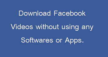 downlaod facebook videos without apps